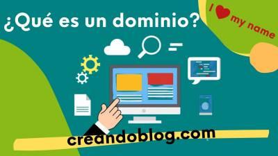 ¿Qué es un dominio? Diccionario Bloguero