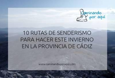 10 rutas de senderismo para hacer este invierno en la provincia de Cádiz