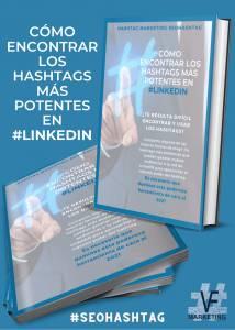 Cómo encontrar los #hashtags más potentes en #LinkedIN para convertir tus audiencias en clientes y #VENTAS