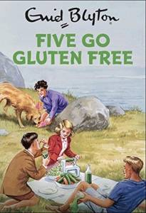 ¿Es más sano comer sin gluten? Los Cinco de Enid Blynton tienen la respuesta
