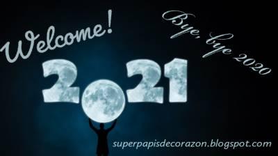 Bye, bye, 2020. Welcome, 2021