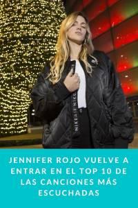 Jennifer Rojo vuelve a entrar en el TOP 10 de las canciones más escuchadas - Munduky