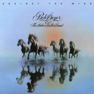 """Bob Seger & The Silver Bullet Band / The Highwaymen / Brooks & Dunn. """"Against the Wind"""""""