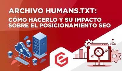 Archivo humans. txt: Cómo hacerlo e impacto sobre el SEO