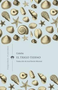 Crítica: 'El trigo tierno', una escandalosa novela de Colette