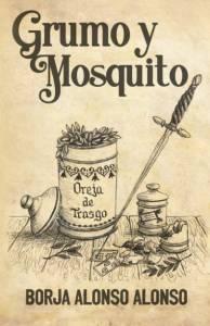#Reseña Grumo y Mosquito - Borja Alonso