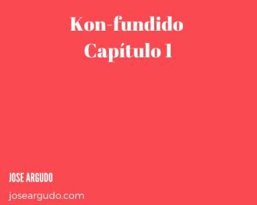 Kon-fundido - Capítulo 1