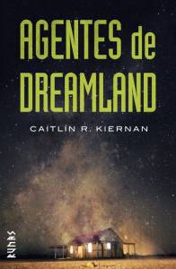Reseña de 'Agentes de Dreamland' de Caitlín R. Tiernan