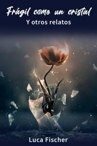 Libro: Frágil como un cristal