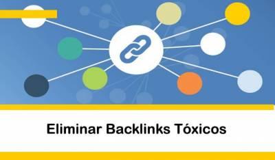 Cómo eliminar Backlinks Tóxicos + Herramientas
