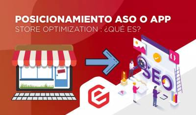 ¿Sabes lo que es el posicionamiento ASO o App Store Optimization?