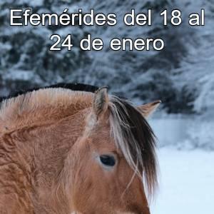 Efemérides del 18 al 24 de enero