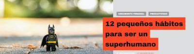12 pequeños hábitos para ser un superhumano