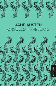 Reseña: Orgullo y Prejuicio – Jane Austen