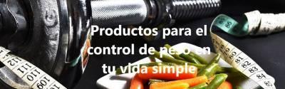 Productos para el control de peso en tu vida simple