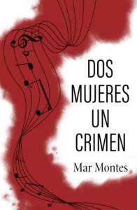 Reseña: Dos mujeres un crimen