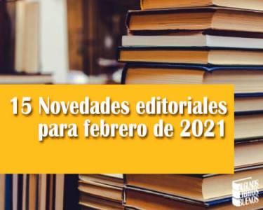 15 Novedades editoriales para febrero de 2021