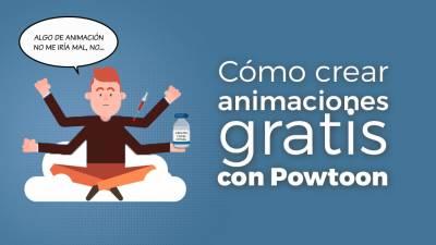 Cómo Crear Animaciones Gratis con Powtoon [TUTORIAL]