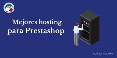 Los mejores hosting de Prestashop