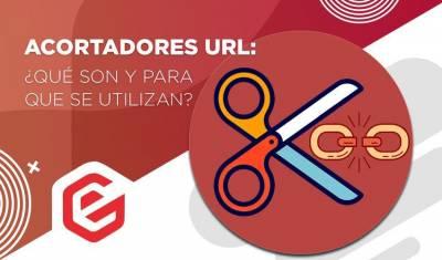 ️ Acortadores URL: ¿Qué son y para que se utilizan?