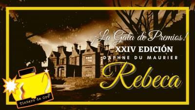 Gala de Premios de la XXIV Ed. Rebeca de Daphne du Maurier