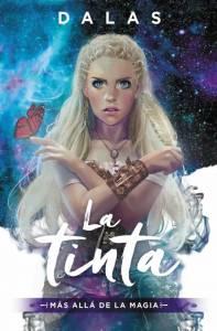 #Reseña La Tinta: Más allá de la Magia - Dalas Review