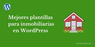 Las mejores plantillas WordPress para inmobiliarias