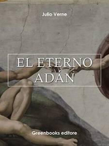 El Eterno Adán, Julio Verne