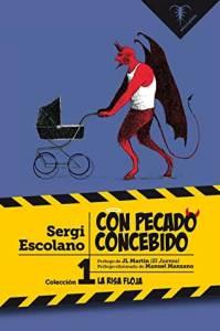 #Reseña Con pecado concebido - Sergi Escolano