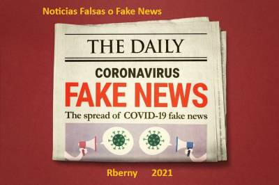 Noticias Falsas o Fake News - Rberny