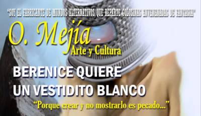 Berenice Quiere Un Vestidito Blanco - Ilustración Y Prosa De O. Mejía