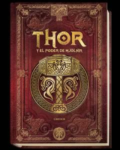 #Reseña Thor y el poder de Mjölnir