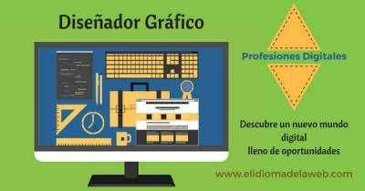 Profesiones Digitales: Diseñador Gráfico