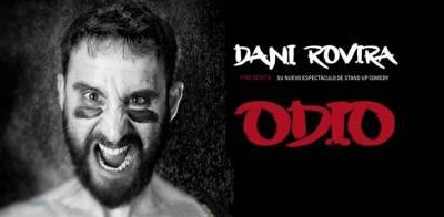 ODIO - Dani Rovira en Netflix