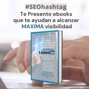 Ebook Como encontrar los hashtags mas potentes en #Linkedin by #SEOHashtag