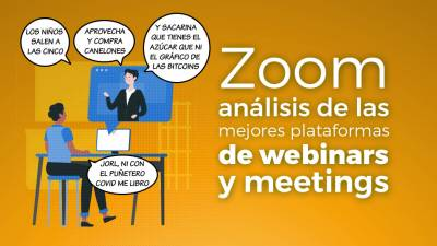 Zoom. Análisis de plataformas de webinars y meetings