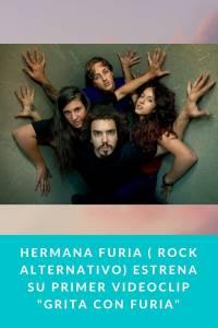 Hermana Furia ( Rock Alternativo) estrena su primer videoclip 'Grita con Furia' - Munduky