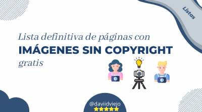 Páginas con imágenes sin copyright gratis [+Infografía]