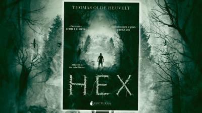 Reseña de 'HEX' de Thomas Olde Heuvelt