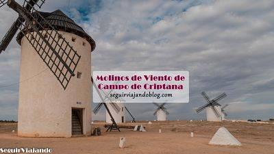 Molinos de viento de Campo de Criptana y qué ver
