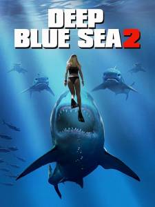 Hablemos de Deep Blue Sea 2, de Darin Scott (2018)