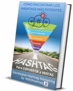 COMPRA tu #Ebook : Como encontrar los #hashtags mas potentes para convertir leads a VENTAS by #SEOHashtag
