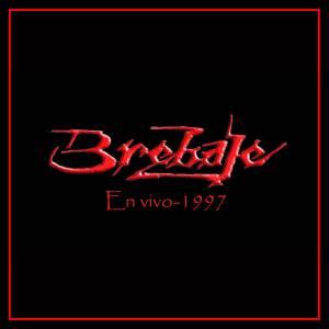 """""""BREBAJE"""" en vivo 1997"""