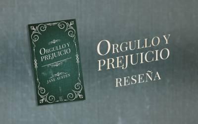 Orgullo y prejuicio (Jane Austen) - Reseña