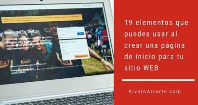 19 elementos que puedes usar al crear una página de inicio para tu sitio WEB