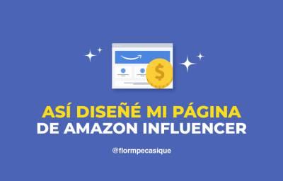 Amazon Influencer: ¡Qué es y cómo cree una cuenta gratis!