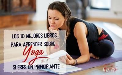 10 Mejores libros para aprender sobre Yoga (escritos por yoguis) 2021