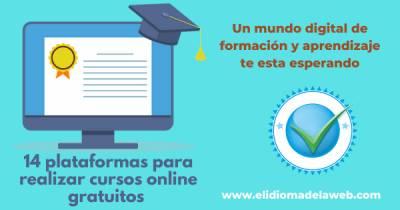 Fórmate con estas plataformas para realizar cursos online gratuitos