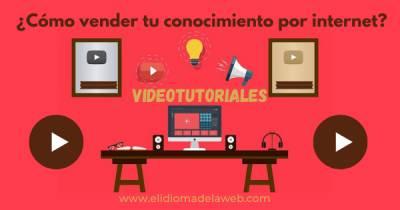 Realizar un video tutorial para compartir tus conocimientos