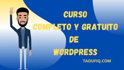 Curso completo y gratuito de wordpress